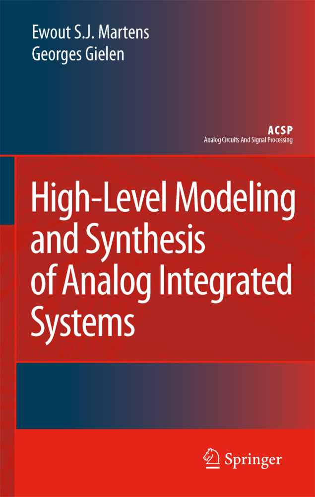 High-Level Modeling and Synthesis of Analog Integrated Systems als Buch von Georges Gielen, Ewout S. J. Martens - Springer Netherlands