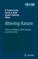 Altering Nature - B. Andrew Lustig; B. A. Brody; Gerald P. McKenny