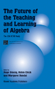 Future of the Teaching and Learning of Algebra - Kaye Stacey; Helen Chick; Margaret Kendal