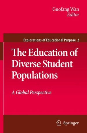 The Education of Diverse Student Populations: A Global Perspective - Guofang Wan (Editor)