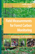 Field Measurements for Forest Carbon Monitoring
