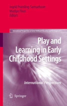 Play and Learning in Early Childhood Settings - Springer Netherland