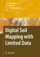 Digital Soil Mapping with Limited Data - Alfred E. Hartemink; Alex McBratney; Maria de Lourdes Mendonca-Santos
