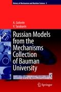 Russian Models from the Mechanisms Collection of Bauman University (History of Mechanism and Machine Science)
