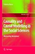 Causality and Causal Modelling in the Social Sciences: Measuring Variations (Methodos Series)
