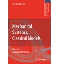 Mechanical Systems, Classical Models: Mechanical Systems, Classical Models Mechanics of Discrete and Continuous Systems Volume II - Petre P. Teodorescu