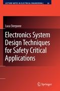 Electronics System Design Techniques for Safety Critical Applications