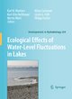 Ecological Effects of Water-level Fluctuations in Lakes - Karl M. Wantzen; Karl-Otto Rothhaupt; Martin Mortl; Marco Cantonati