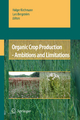 Organic Crop Production - Ambitions and Limitations - Holger Kirchmann; Lars Bergstrom