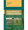 Organic Crop Production - Ambitions and Limitations - Holger Kirchmann