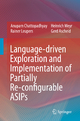 Language-driven Exploration and Implementation of Partially Re-configurable ASIPs - Anupam Chattopadhyay; Rainer Leupers; Heinrich Meyr; Gerd Ascheid