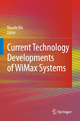 Current Technology Developments of WiMax Systems - Maode Ma