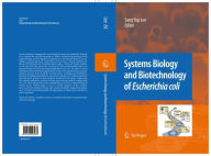 Systems Biology and Biotechnology of Escherichia coli - Sang Yup Lee