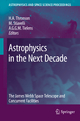 Astrophysics in the Next Decade - Harley A. Thronson  Jr; Massimo S. Stiavelli; Alexander Tielens