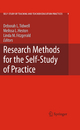 Research Methods for the Self-Study of Practice - Deborah L. Tidwell; Melissa L. Heston; Linda M. Fitzgerald