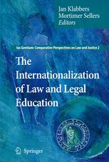 The Internationalization of Law and Legal Education - Jan Klabbers; Mortimer Sellers