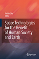 Space Technologies for the Benefit of Human Society and Earth - Phillip Olla