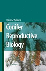 Conifer Reproductive Biology - Claire G. Williams