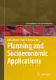 Planning and Socioeconomic Applications - Jay D. Gatrell; Ryan R. Jensen
