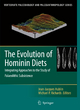 The Evolution of Hominin Diets - Jean-Jacques Hublin; Michael P. Richards