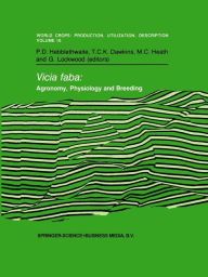 Vicia faba: Agronomy, Physiology and Breeding: Proceedings of a Seminar in the CEC Programme of Coordination of Research on Plant Protein Improvement,