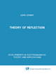 Theory of Reflection of Electromagnetic and Particle Waves - J. Lekner