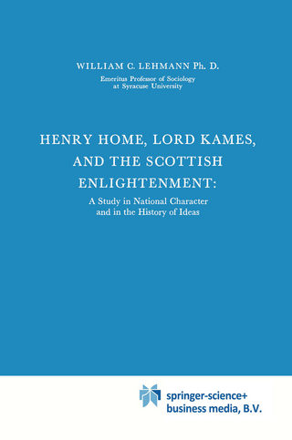 Henry Home, Lord Kames and the Scottish Enlightenment - William C. Lehmann