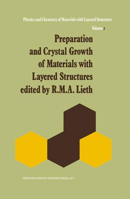 Preparation and Crystal Growth of Materials with Layered Structures als Buch von - Springer Netherlands
