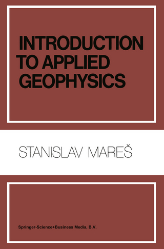 Introduction to Applied Geophysics - S. Mares; M. Tvrdy