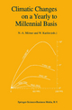 Climatic Changes on a Yearly to Millennial Basis - N.-A. Moerner; W. Karlen