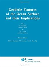 Geodetic Features of the Ocean Surface and Their Implications - Seeber, G. / Apel, J. R.