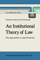 An Institutional Theory of Law - Neil MacCormick; Ota Weinberger