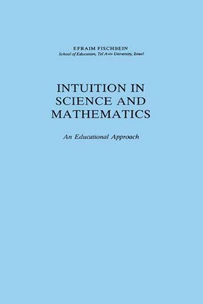 Intuition in Science and Mathematics