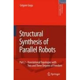 Structural Synthesis of Parallel Robots Part 3 - Grigore Gogu