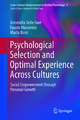Psychological Selection and Optimal Experience Across Cultures - Antonella Delle Fave; Fausto Massimini; Marta Bassi
