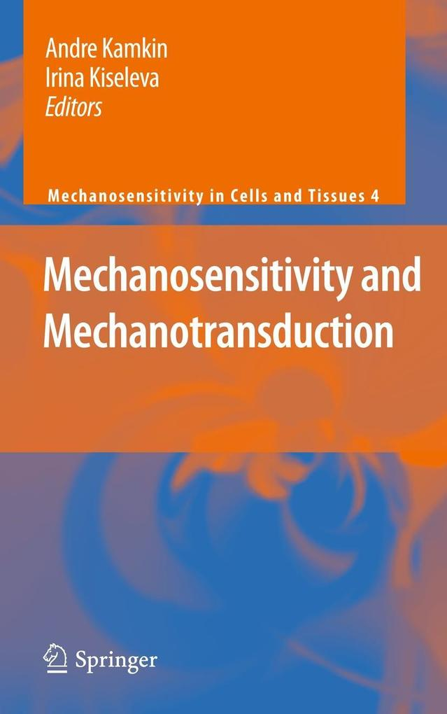 Mechanosensitivity and Mechanotransduction als Buch von - Springer-Verlag GmbH