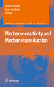 Mechanosensitivity and Mechanotransduction - Irina Kiseleva; Andre Kamkin