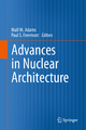 Advances in Nuclear Architecture - Niall M. Adams; Paul Simon Freemont