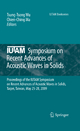 IUTAM Symposium on Recent Advances of Acoustic Waves in Solids - Tsung-Tsong Wu; Chien-Ching Ma