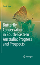 Butterfly Conservation in South-Eastern Australia: Progress and Prospects - Tim R. New
