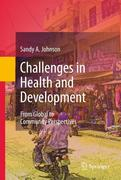 Johnson, Sandy A.: Challenges in Health and Development