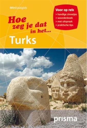 Hoe zeg je dat in het turks prisma minitaalgids turks