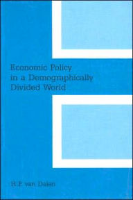 Economic Policy in a Demographically Divided World - Hendrik Peter van Dalen