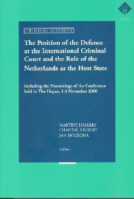 The Position of Defence at International Criminal Court and Role of Netherlands at Host State