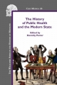 The History of Public Health and the Modern State - Dorothy Porter