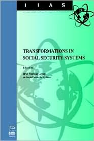 Transformations in Social Security Systems - International Institute Of Administrativ, Iias (Editor)