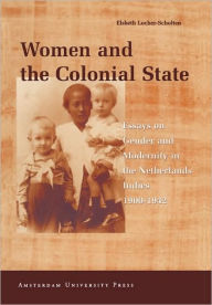 Women and the Colonial State Elsbeth Locher-Scholten Author