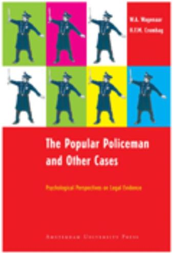 The popular policeman and other cases - Wagenaar, W.A., Crombag, F.M.