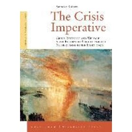 The Crisis Imperative: Crisis Rhetoric and Welfare State Reform in Belgium and the Netherlands in the Early 1990s - Sanneke Kuipers