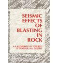Seismic Effects of Blasting in Rock - A.A. Kuzmenko